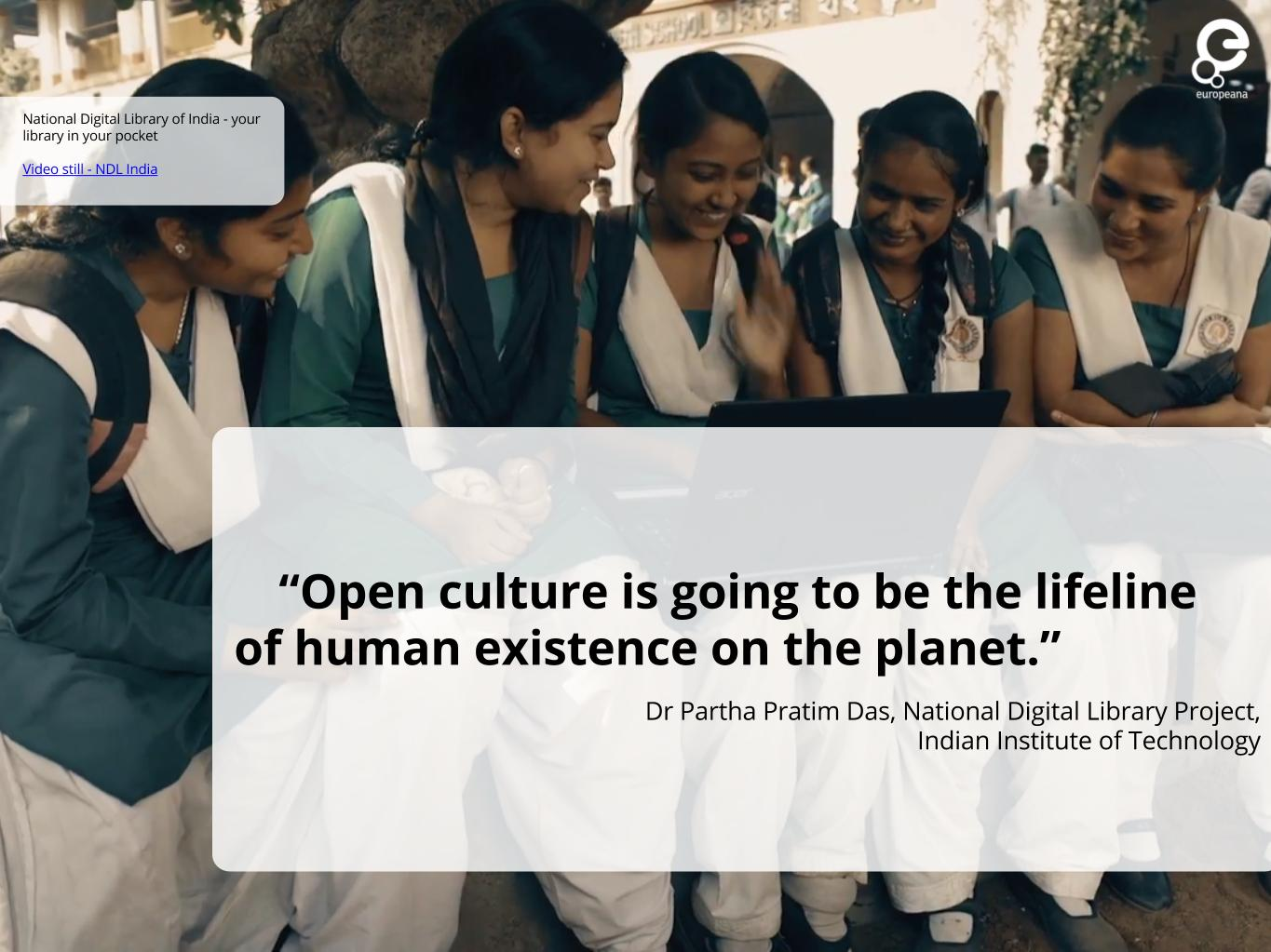 Quote from Dr Partha Pratim Das - 'Open culture is going to be the lifeline of human existence on the planet'