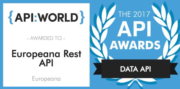 Europeana REST API wins a 2017 API Award for the category Data APIs
