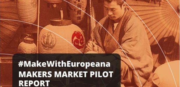 MakeWithEuropeana: Makers market pilot report | Europeana Pro