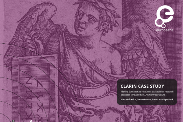 Making Europeana's resources available for research purposes through the CLARIN infrastructure (case study)