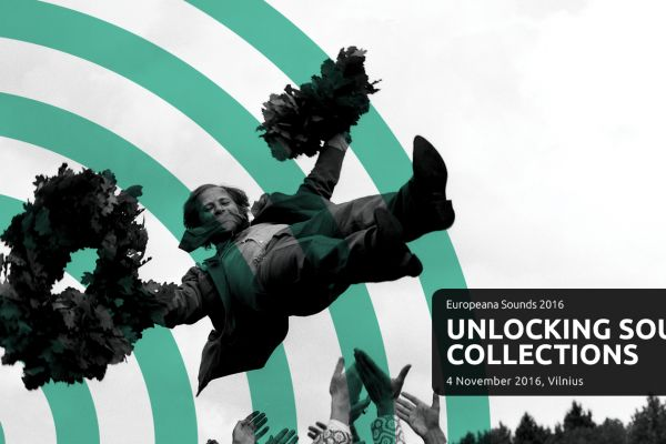 Register for the 'Europeana Sounds 2016: Unlocking Sound Collections' conference