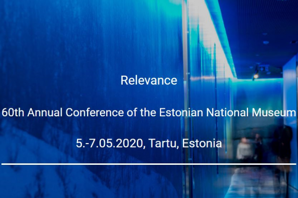 Relevance - 60th Annual Conference of the Estonian National Museum