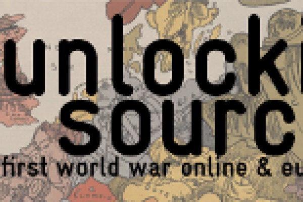 Conference: 'Unlocking Sources – The First World War online & Europeana'