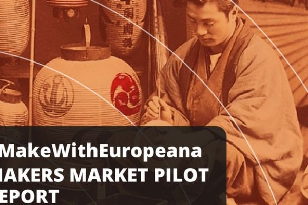 #MakeWithEuropeana: Makers market pilot report