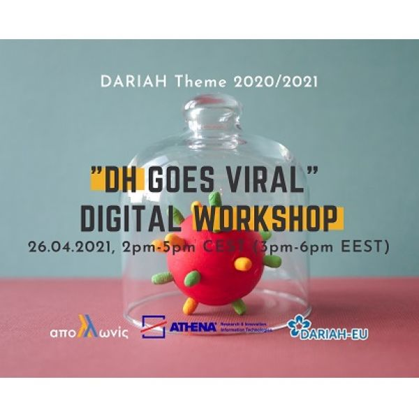 """DH goes Viral"" Digital Workshop"