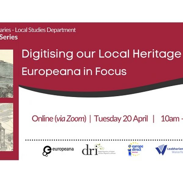 Digitising our Local Heritage: Europeana in focus