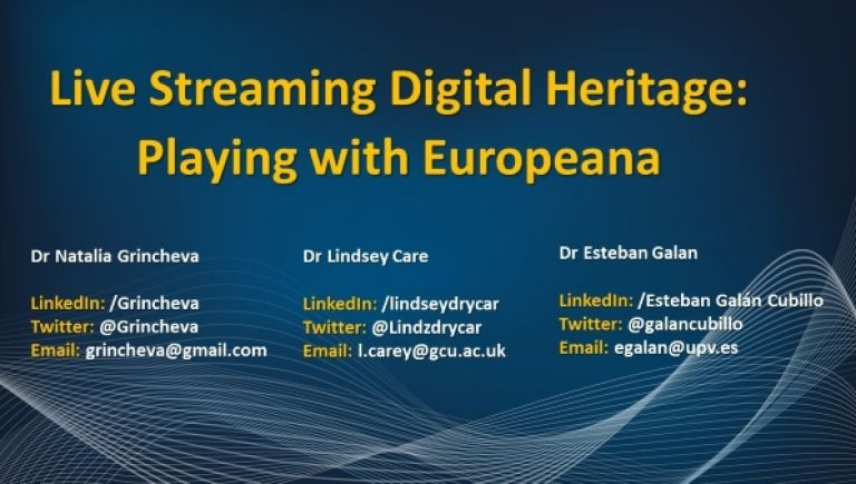 Live Streaming Digital Heritage: Playing with Europeana