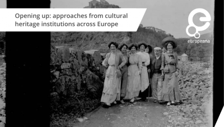 Opening up: approaches from cultural heritage institutions across Europe