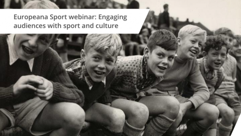 Europeana Sport webinar: Engaging audiences with sport and culture